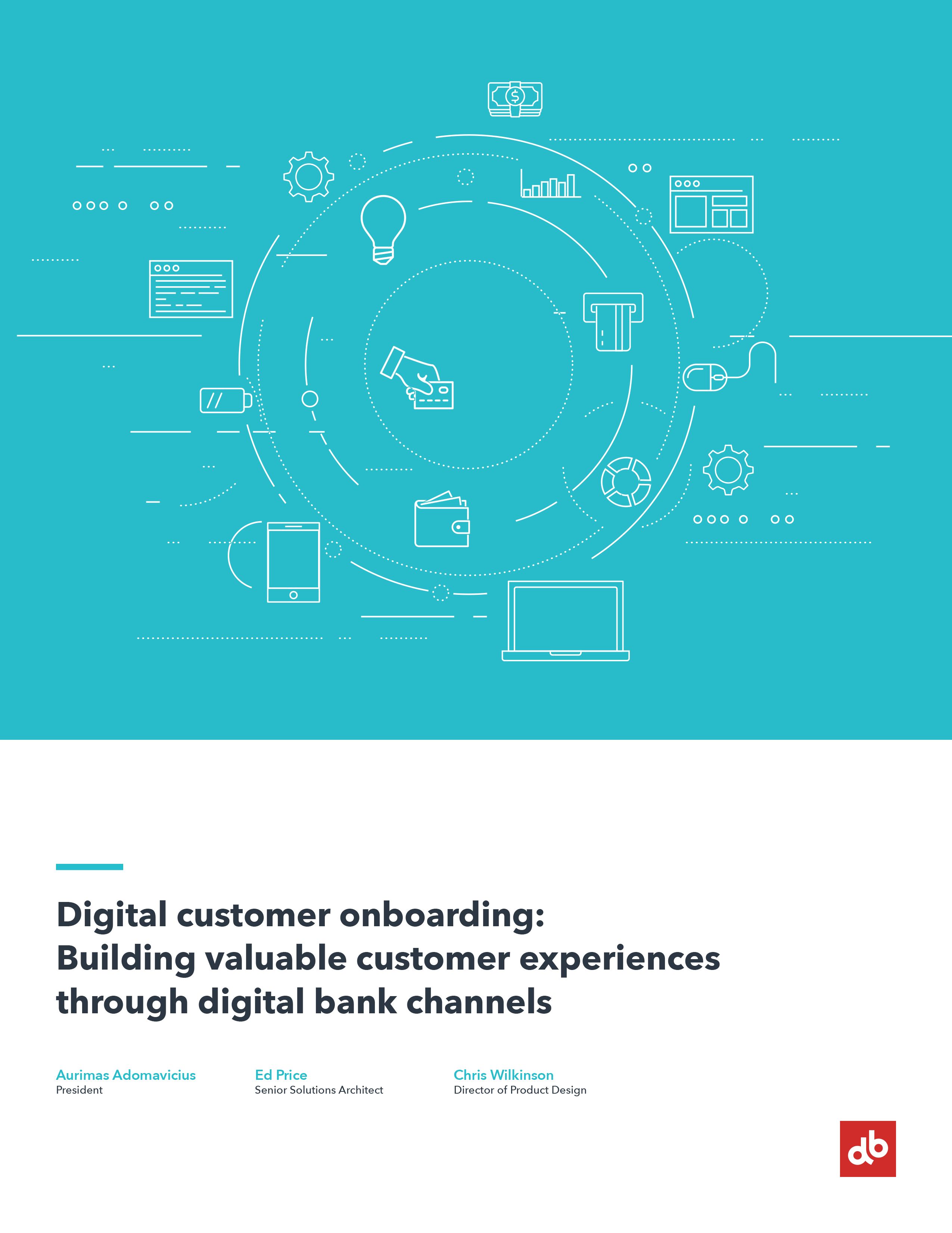 Digital customer onboarding: Building valuable customer experiences through digital banking channels