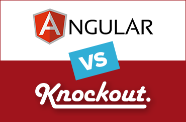 Angular vs. Knockout: Similarities and Fundamental Differences